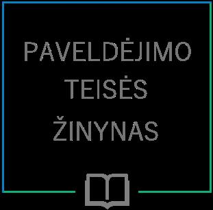 Paveldėjimo teisės žinynas (wiki) – paveldėjimo teisinius santykius reglamentuojantys įstatymai ir kiti teisės aktai